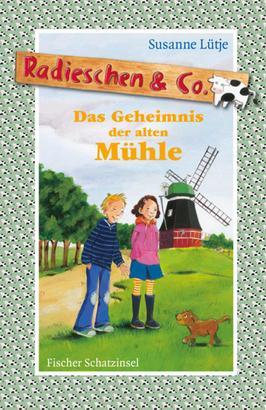 Radieschen & Co. – Das Geheimnis der alten Mühle