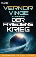 Vernor Vinge: Der Friedenskrieg