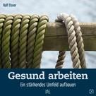 Ralf Elsner: Gesund arbeiten