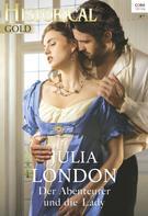 Julia London: Der Abenteurer und die Lady ★★★★★