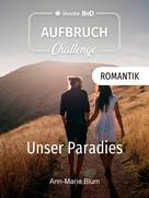 Ann-Marie Blum: Unser Paradies ★★★