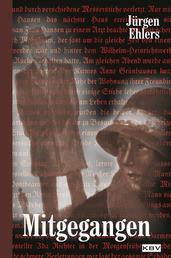 Mitgegangen - Historischer Kriminalroman