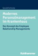 Gerald Schmola: Modernes Personalmanagement im Krankenhaus