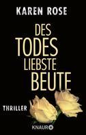 Karen Rose: Des Todes liebste Beute ★★★★★