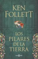 Ken Follett: Los pilares de la Tierra (Saga Los pilares de la Tierra 1) ★★★★★