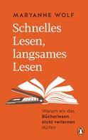 Maryanne Wolf: Schnelles Lesen, langsames Lesen ★★★