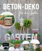 Johanna Rundel: Beton-Deko für den Garten ★★★