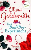 Olivia Goldsmith: Das Bad-Boy-Experiment ★★★
