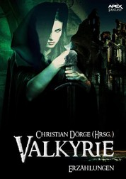 VALKYRIE - Internationale Fantasy-Storys, hrsg. von Christian Dörge