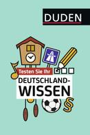 Dudenredaktion: Testen Sie Ihr Deutschlandwissen!
