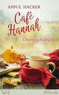 Ann E. Hacker: Café Hannah – Teil 2 ★★★★