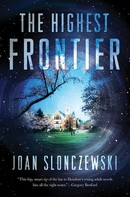 Joan Slonczewski: The Highest Frontier