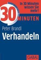 Peter Brandl: 30 Minuten Verhandeln ★★★★