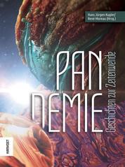 Pandemie - Geschichten zur Zeitenwende