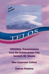 Telos - Original Transmissions from the Subterranean City beneath Mt. Shasta