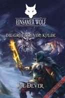 Joe Dever: Einsamer Wolf 03 - Die Grotten von Kulde ★★★