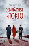 Katharina Seewald: Demnächst in Tokio