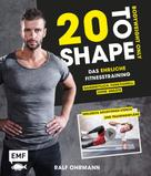 Ralf Ohrmann: 20 to Shape – Bodyweight only ★★★★★