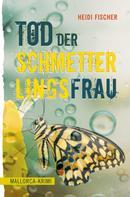 Heidi Fischer: Tod der Schmetterlingsfrau ★★★★