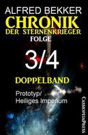 Alfred Bekker: Folge 3/4 Chronik der Sternenkrieger Doppelband ★★★★