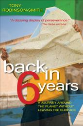 Back in 6 Years - A Journey Around the Planet Without Leaving the Surface