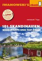 Gerhard Austrup: 101 Skandinavien – Reiseführer von Iwanowski