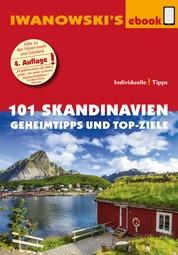 101 Skandinavien – Reiseführer von Iwanowski - Geheimtipps und Top-Ziele