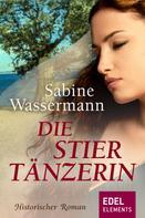Sabine Wassermann: Die Stiertänzerin ★★★★★