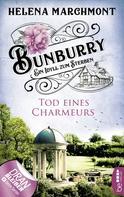 Helena Marchmont: Bunburry - Tod eines Charmeurs ★★★★