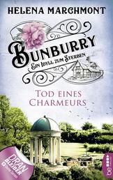 Bunburry - Tod eines Charmeurs - Ein Idyll zum Sterben