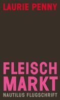 Laurie Penny: Fleischmarkt ★★★★