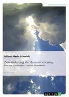 Alfons Maria Schmidt: Zuwanderung als Herausforderung