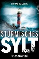 Thomas Herzberg: Stürmisches Sylt ★★★★