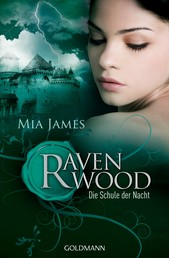 Die Schule der Nacht - Ravenwood - Roman