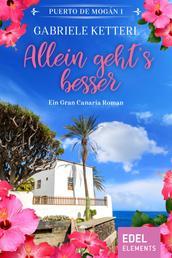 Allein geht's besser - Ein Gran Canaria Roman