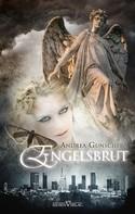 Andrea Gunschera: City of Angels 1 - Engelsbrut ★★★★