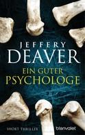 Jeffery Deaver: Ein guter Psychologe ★★★★