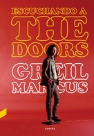 Greil Marcus: Escuchando a The Doors