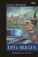Jacques Berndorf: Eifel-Bullen ★★★★