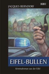 Eifel-Bullen - Ein Siggi-Baumeister-Krimi