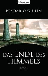 Das Ende des Himmels - Roman