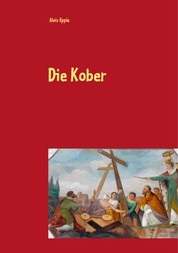 Die Kober - Schwäbische Maler im 19. Jahrhundert zweite, überarbeitete und erweiterte Auflage