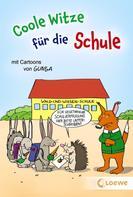 Waldemar Schornsteiner: Coole Witze für die Schule ★★★