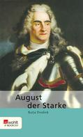Katja Doubek: August der Starke ★★★★