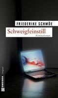 Friederike Schmöe: Schweigfeinstill ★★★★