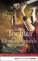 Peter Dempf: Die Tochter des Klosterschmieds ★★★★
