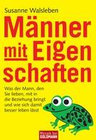 Susanne Walsleben: Männer mit Eigenschaften ★★★★★