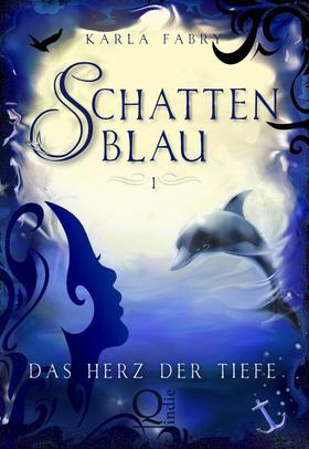 Schattenblau 1: Das Herz der Tiefe