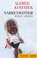 Alfred Komarek: Narrenwinter ★★★★