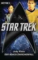 Judy Klass: Star Trek: Der Boaco-Zwischenfall